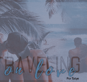 Traveling On Love