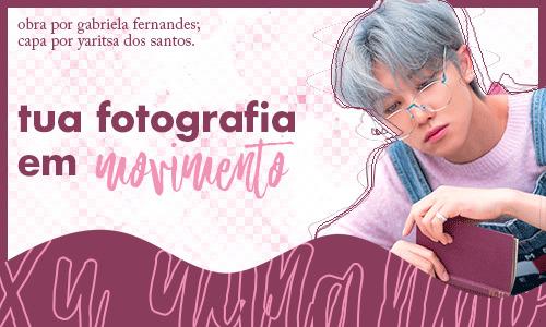 Tua Fotografia Em Movimento