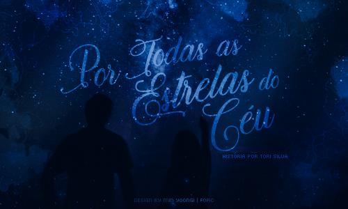 Por Todas As Estrelas Do Céu
