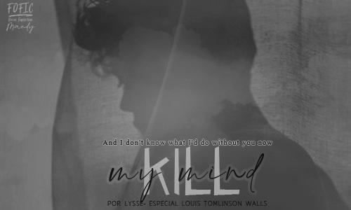 01. Kill My Mind