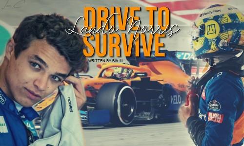 Drive to Survive – Lando Norris