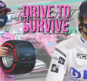 Drive to Survive – Lance Stroll