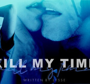 Kill My Time