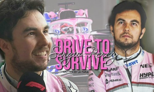 Drive to Survive – Sergio Pérez